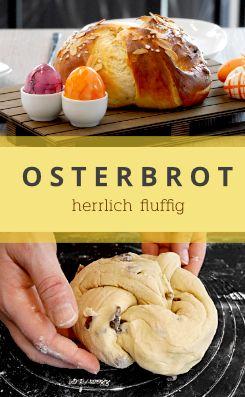 Dieses leckere Osterbrot aus Hefeteig ist einfach …