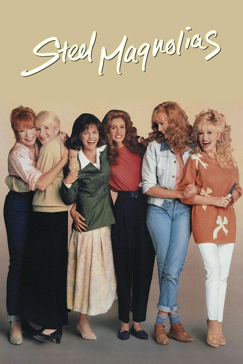 Watch Steel Magnolias (1989) Full Movie HD Free Download