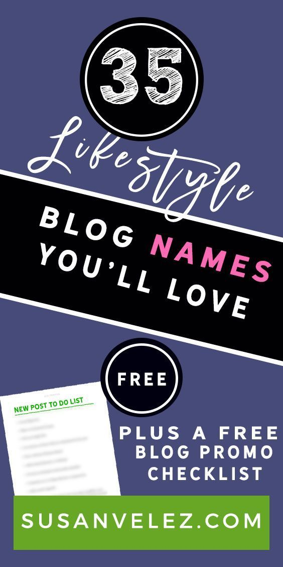 35 lifestyle blog names that will inspire you to start a blog today