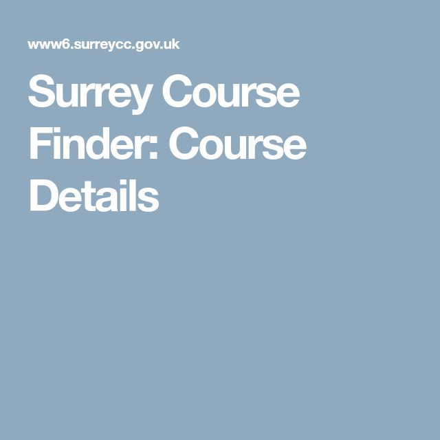 Surrey Course Finder: Course Details