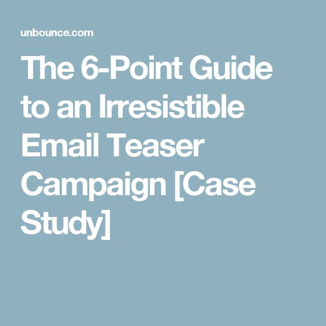 The 6-Point Guide to an Irresistible Email Teaser Campaign [Case Study]