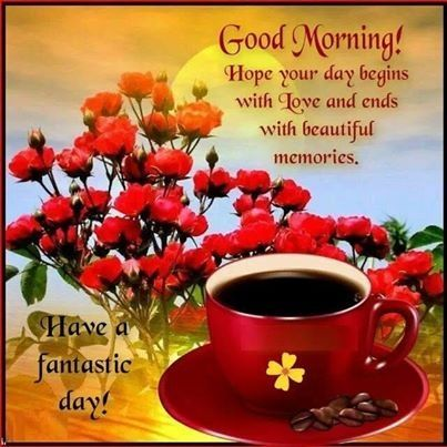 Good Morning quotes cute quote flowers coffee memories morning good morning
