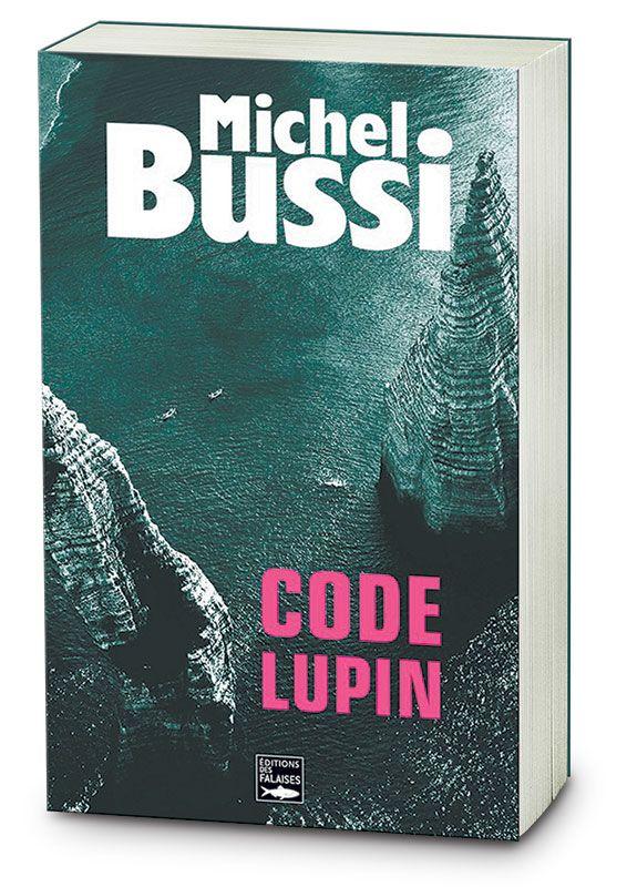 A lire (E) - Code Lupin - Michel Bussi - Le célèbre professeur Roland Bergton en est convaincu. Il dispose d'une journée pour percer l'énigme, avec pour seuls indices une pièce d'or trouvée sous les falaises, une nouvelle inachevée de Maurice Leblanc... et l'aide d'une jeune étudiante en histoire, aussi brillante que séduisante...