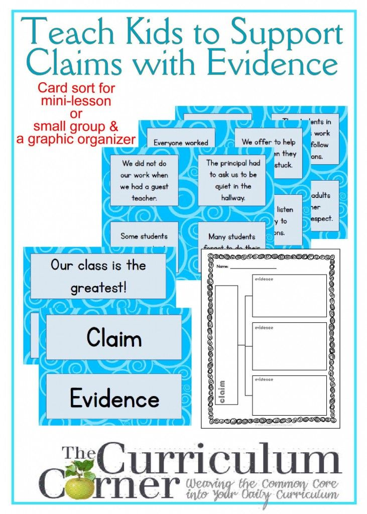 Teaching Students to Support Claims with Evidence Mini-Lesson and Graphic Organizer FREE from The Curriculum Corner
