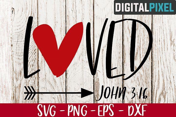 Download Loved John 3 16 SVG PNG EPS | Valentines Crafters SVG ...