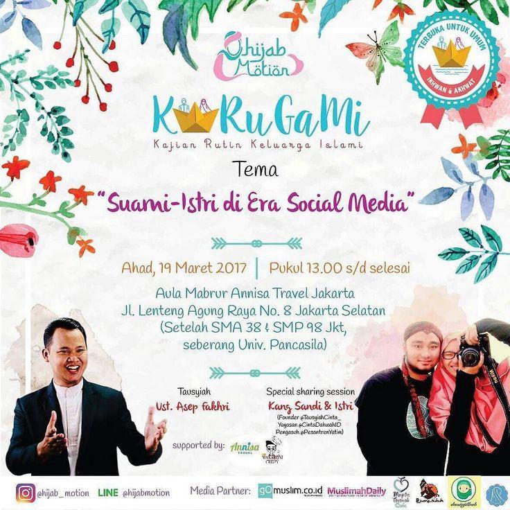 "Insyaa Allah siang ini Sharing bersama @KakMasta di acara "" KARUGAMI ""  Assalamualaikum wr wb . Kajian Rutin Keluarga Islami (KARUGAMI) by @hijab_motion bulan maret dengan tema : .  Suami - Istri di Era Social Media  . Insya Allah akan diselenggarakan pada:  hari Ahad 19 Maret 2017  pukul 13.00 - Selesai Wib  di Aula Mabrur - Annisa Travel . Tausyiah : Ustdz. @asepfakhri sharing special : kang Sandi & Istri Founder @tausiyahcinta_  yayasan @CintaDakwahID pengasuh @PesantrenYatim . Free…"