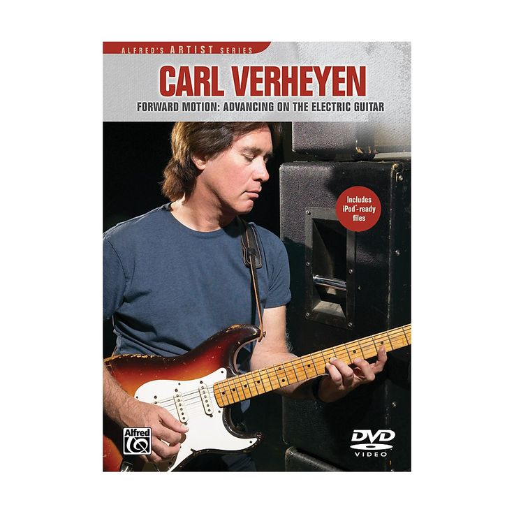 Alfred Carl Verheyen Forward Motion: Advancing On The Electric Guitar