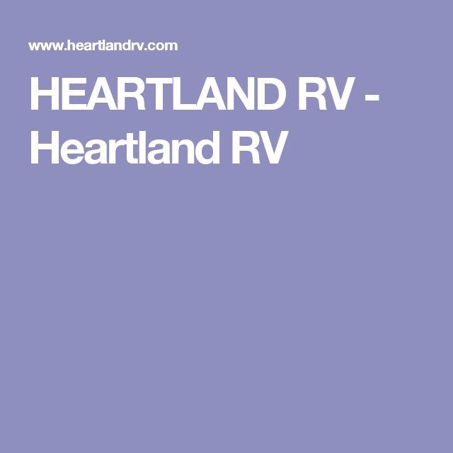 HEARTLAND RV - Heartland RV