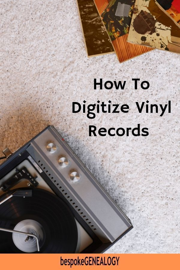 How To Digitize Vinyl Records