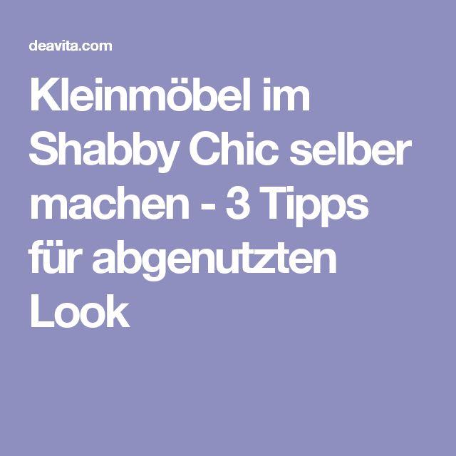 25+ best ideas about shabby chic selber machen on pinterest, Möbel