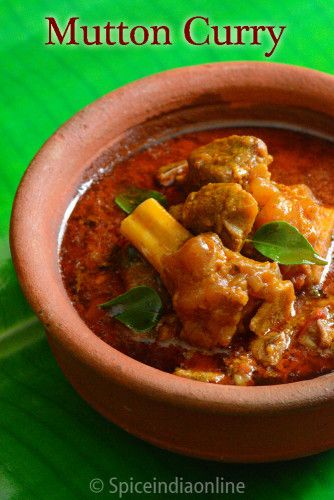 MUTTON CURRY RECIPE – Goat Curry / South Indian Style Mutton Gravy – Spiceindiaonline