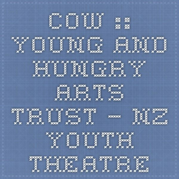Cow :: Young and Hungry Arts Trust – NZ Youth Theatre