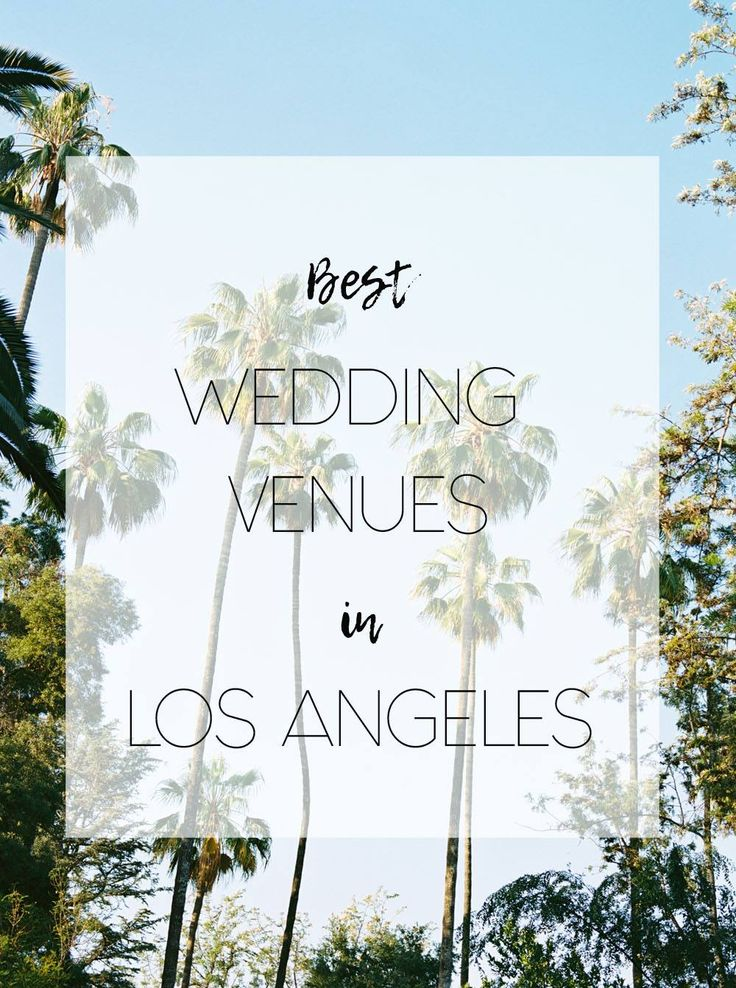 Best wedding venues in Los Angeles with