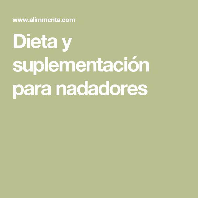 Dieta y suplementación para nadadores