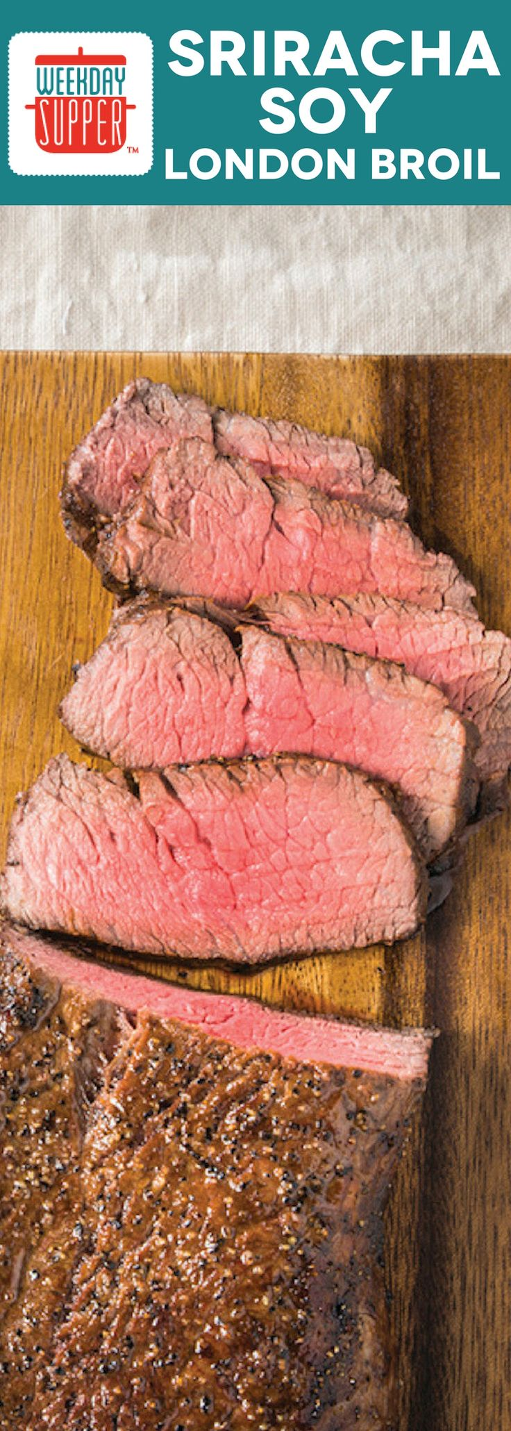 Add even more flavor to one of our favorite cuts of beef with this Sriracha Soy Marinated London Broil. It cooks up quickly for #WeekdaySupper!