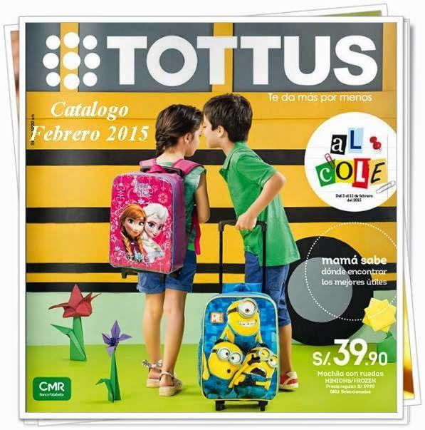 Tottus mochilas y utiles escolares Febrero 2015