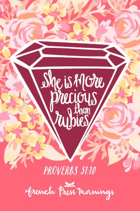French Press Mornings - Proverbs 31:10