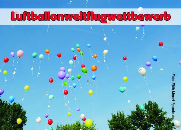 Luftballonweitflugwettbewerb mieten Kreis Aachen, Düren, Heinsberg