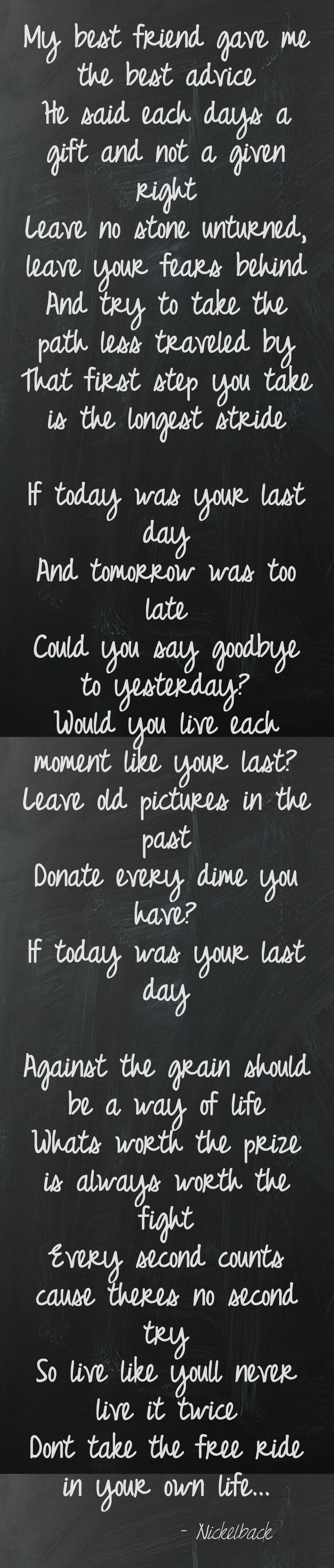 """""""If today was your last day"""" by Nickelback"""