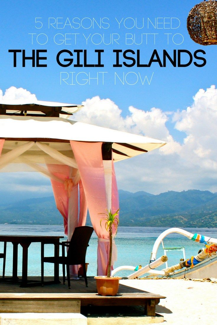 Indonesia's Gili Islands are a little piece of heaven. I've got 5 reasons why you NEED to get your butt to The Gili Islands RIGHT NOW!