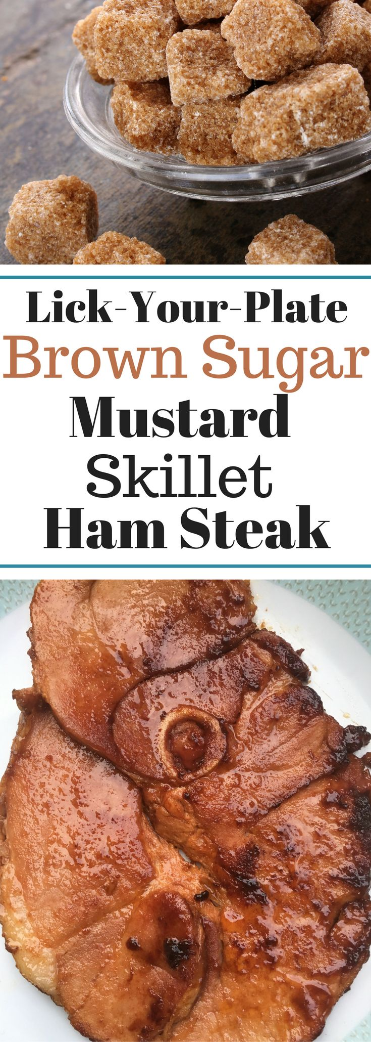 Lick-Your-Plate Clean Brown Sugar Mustard Skillet Ham Steak - IT'S THAT GOOD!