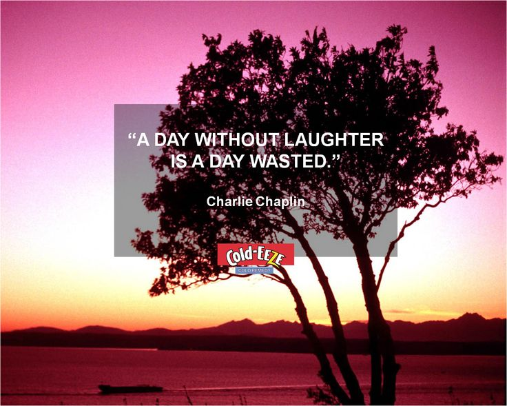 """""""A day without laughter is a day wasted."""" -Charlie Chaplin #LaughterIsTheBestMedicine #MondayMotivation"""