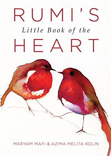 #Rumi's Little Book of the Heart by Maryam Mafi (June 2016)