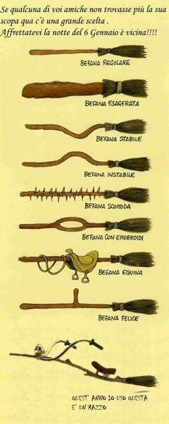 Befana's broomsticks .... If any of your friends are not finding her broom here there is a great selection.