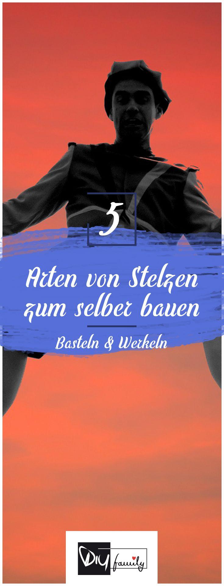 Stelzen selber bauen - 5 originelle Modelle  #stelzen, #summer, #graden, #outside, #kids, #children