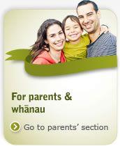 For parents & whānau.