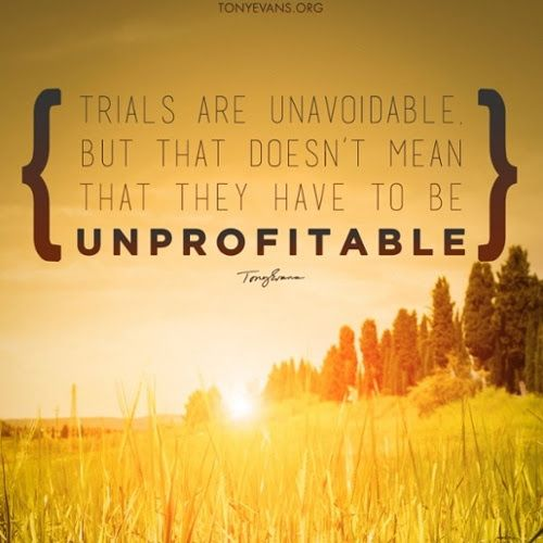 Trials Are Unavoidable. But That Doesn't Mean That They