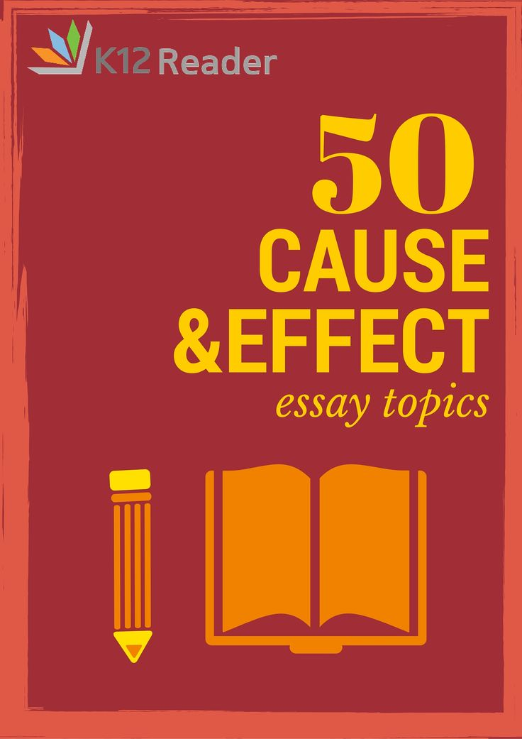 Topics for cause and effect essay