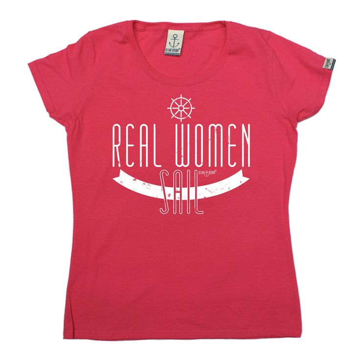 Ocean Bound Women's Real Women Sail Sailing T-Shirt
