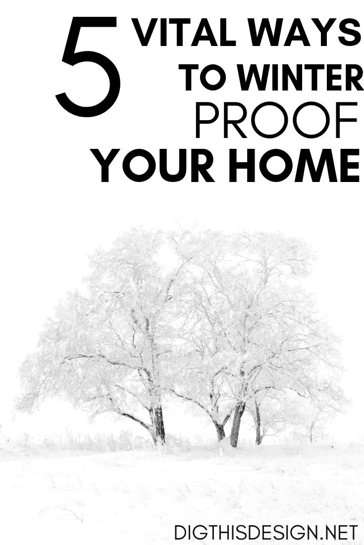 5 Vital Ways To Winter Proof Your Home Pinterest Real