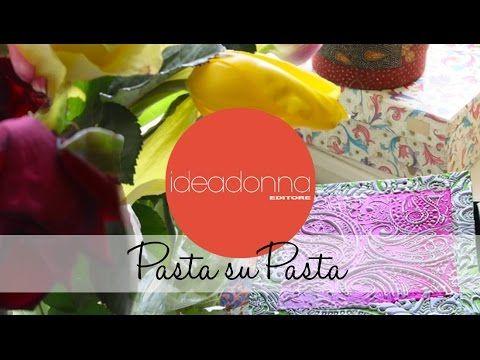 Le idee di Casamia -  Pasta su Pasta