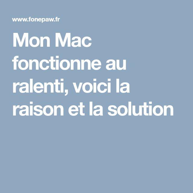 Mon Mac fonctionne au ralenti, voici la raison et la solution