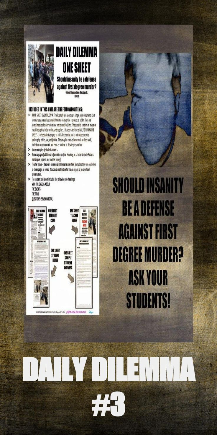 best images about argumentive writing middle daily dilemma one sheet by my university prep ethics justice law should insanity be a defense against first degree murder united states v john