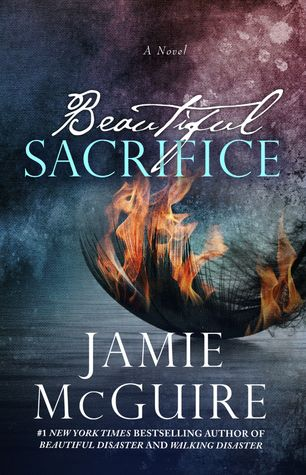 Beautiful Sacrifice | Jamie McGuire | The Maddox Brothers #3 | May 31 | https://www.goodreads.com/book/show/23714532-beautiful-sacrifice | #newadult #romance
