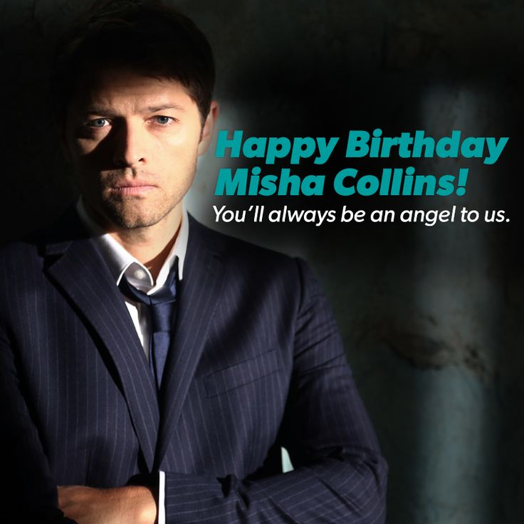 This is Supernatural's happy birthday picture for Misha! He will always be an angel to us!