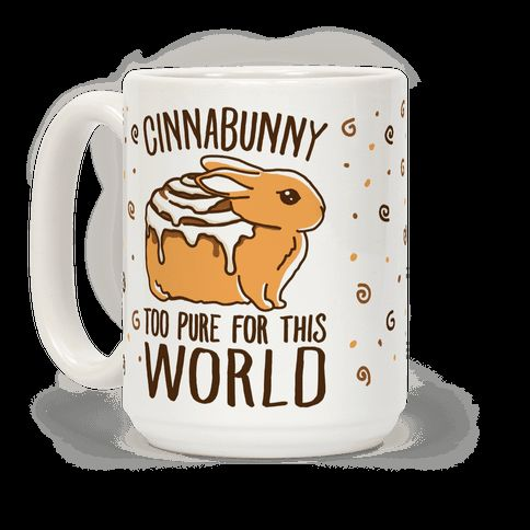 What is more pure than a cinnamon bun? How about a cute and innocent fluffy bunny? If you love cinnamon buns and fluffy bunnies this cute, bunny coffee mug is perfect for you!