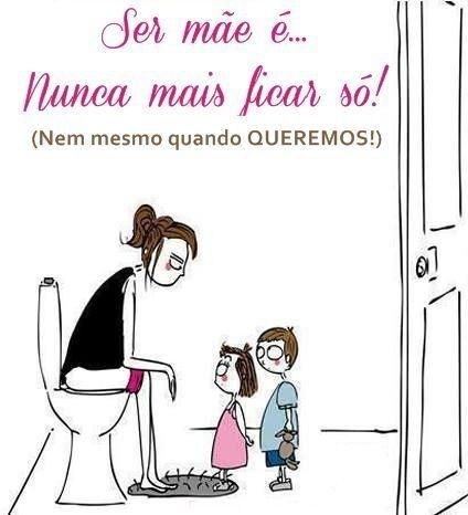 Ser mãe é...                                                                                                                                                                                 Mais