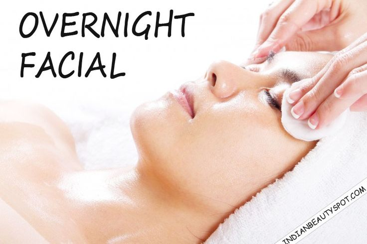 3 DIY Natural Overnight Facial for healthy skin - ♥ IndianBeautySpot.Com ♥