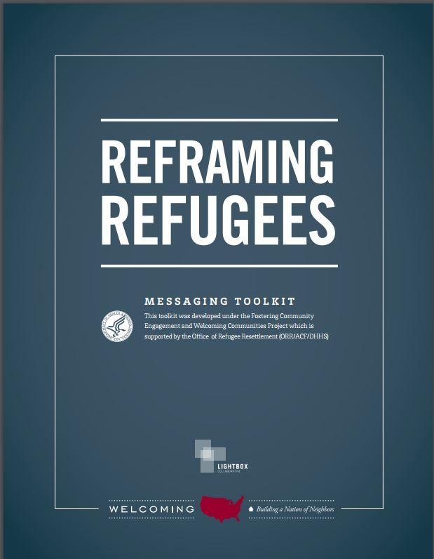 Reframing Refugees is a messaging toolkit developed under the Fostering Community Engagement and Welcoming Communities Project, supported by the Office of Refugee Resettlement (ORR/ACF/DHHS). From Welcoming America