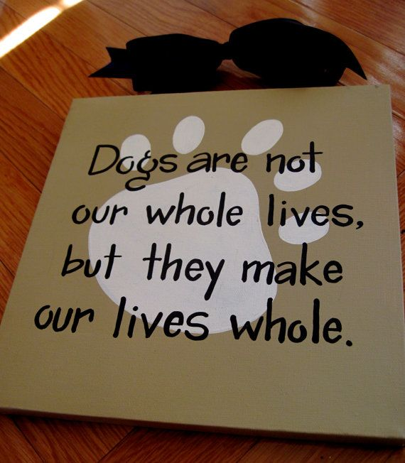 Dog Lover Quote Paw Print Custom Canvas Sign by dreamcustomartwork