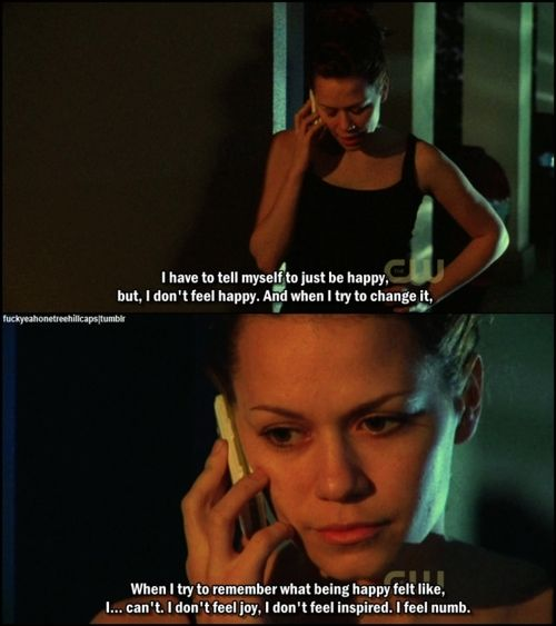 Haleys depression storyline actually broke my heart. Can totally relate to this at some points in my life.