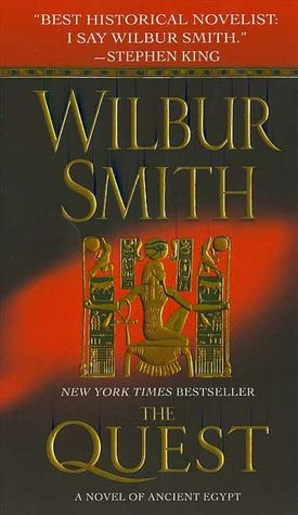 The Quest by Wilbur Smith - I've read everything by him
