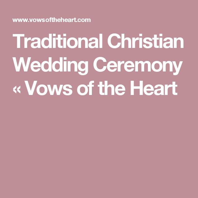 17 Best Ideas About Traditional Marriage Vows On Pinterest