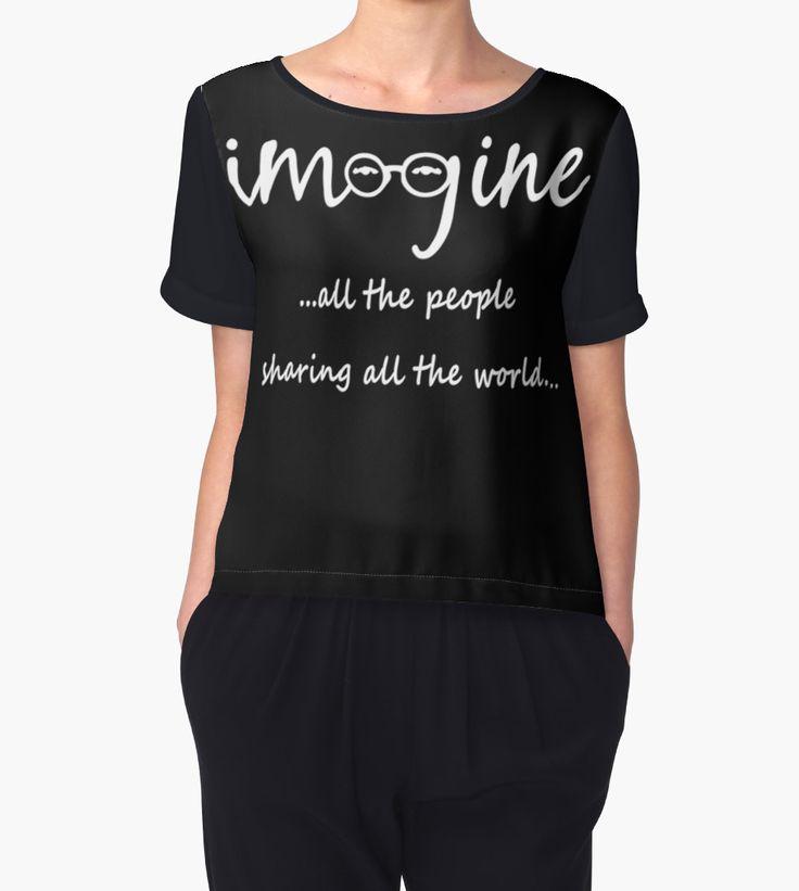 Imagine - John Lennon Tribute Artwork - Imagine All The People Sharing All The World... chiffon top by ddtk