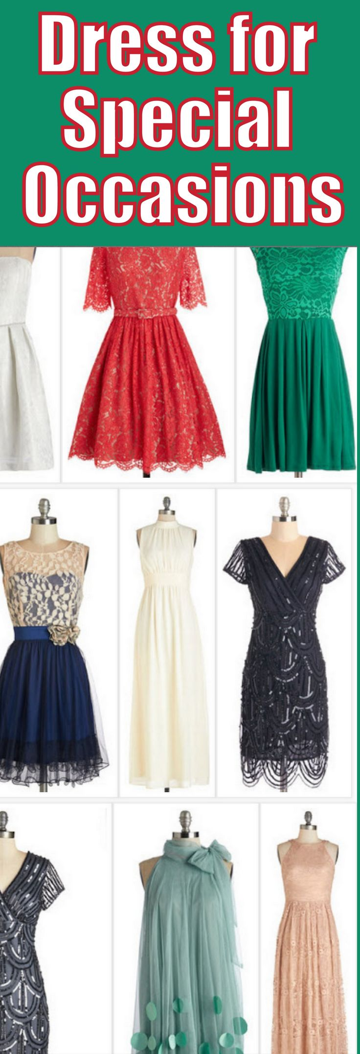 Here are a few dresses for Special Occasions