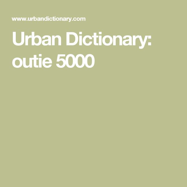 Urban Dictionary: outie 5000